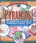 Pyramids!: 50 Hands-On Activities to Experience Ancient Egypt (Kaleidoscope Kids Book)
