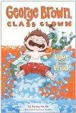 Wet And Wild! (Turtleback School & Library Binding Edition) (George Brown, Class Clown (Pb))
