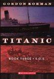 S.O.S. (Turtleback School & Library Binding Edition) (Titanic)