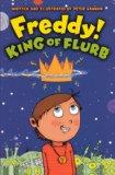 Freddy! King Of Flurb (Turtleback School & Library Binding Edition)