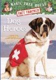 Dog Heroes: A Nonfiction Companion To