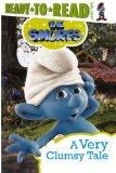 The Smurfs: A Very Clumsy Tale (Turtleback School & Library Binding Edition) (Ready-To-Read:...