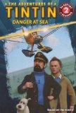 Danger At Sea (Turtleback School & Library Binding Edition) (Adventures of Tintin (Pb))