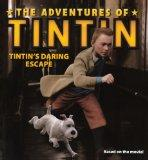 Tintin's Daring Escape (Turtleback School & Library Binding Edition) (Passport to Reading: L...