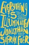 Everything Is Illuminated (Turtleback School & Library Binding Edition)