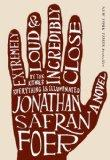 Extremely Loud And Incredibly Close (Turtleback School & Library Binding Edition)