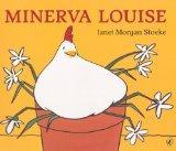 Minerva Louise (Turtleback School & Library Binding Edition)