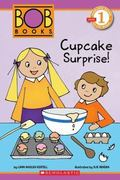 Bob Books : Cupcake Surprise!