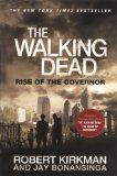 The Walking Dead: Rise Of The Governor (Turtleback School & Library Binding Edition)