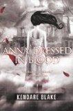 Anna Dressed In Blood (Turtleback School & Library Binding Edition)