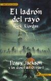 El Ladron del Rayo = The Lightning Thief (Percy Jackson Y Los Dioses Del Olimpo / Percy Jack...
