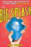 The Big Splash (Turtleback School & Library Binding Edition)