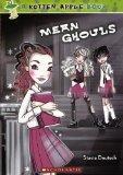 Mean Ghouls (Turtleback School & Library Binding Edition) (Rotten Apple)