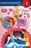 Princess Hearts (Disney Princess: Step Into Reading: Step 1)