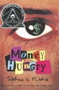 Money Hungry