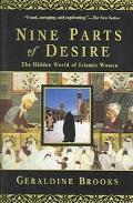 The Nine Parts Of Desire: The Hidden World Of Islamic Women
