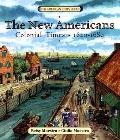 New Americans: Colonial Times, 1620-1689 (American Story)