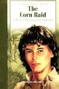 Corn Raid : A Story of the Jamestown Settlement
