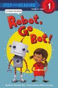 Robot, Go Bot!