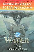 Water: Tales of Elemental Spirits (Arthur Trilogy)