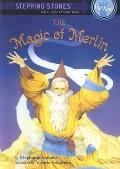 Magic Of Merlin (Stepping Stone Book)