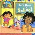 Dora Goes to School (Dora the Explorer)