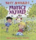 Why Should I Protect Nature? (Why Should I?)