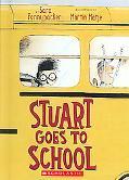 Stuart Goes to School (Little Apple)