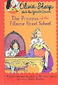 The Princess of the Fillmore Street School (Olivia Sharp)