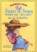 Junie B. Jones tiene un pio pio en el bolsillo / Junie B. Jones Has a Peep in Her Pocket (Sp...