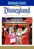 Birnbaum Guides 2014 Disneyland Resort : The Official Guide