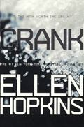 Crank (Turtleback School & Library Binding Edition)