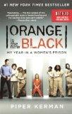 Orange Is The New Black (Turtleback School & Library Binding Edition)
