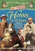 Heroes For All Times (Turtleback School & Library Binding Edition) (Magic Tree House Fact Tr...