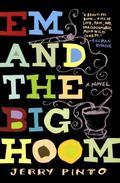 Em and the Big Hoom