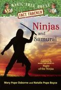 Ninjas and Samurai : A Nonfiction Companion to Magic Tree House #5: Night of the Ninjas