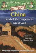 China : Land of the Emperor's Great Wall: a Nonfiction Companion to Magic Tree House #14: Da...