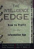 Intelligence Edge: How to Profit in the Information Age - George Friedman - Hardcover - 1 ED
