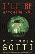 I'll Be Watching You: A Noble