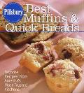 Pillsbury Best Muffins and Quick Breads Cookbook Favorite Recipes from America's Most-Truste...