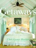 Getaways Carefree Retreats for All Seasons