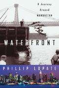 Waterfront A Journey Around Manhattan