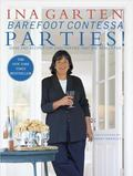 Barefoot Contessa Parties! Ideas and Recipes for Parties That Are Really Fun