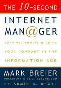 10-Second Internet Manager: Survive, Thrive, and Drive Your Company in the Information Age -...