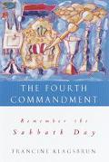 Fourth Commandment Remember the Sabbath Day