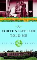Fortune-Teller Told Me: Earthbound Travels in the Far East - Tiziano Terzani - Hardcover - 1...