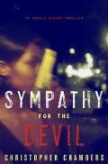 Sympathy for the Devil: An Angela Bivens Thriller - Christopher Chambers - Hardcover - 1 ED