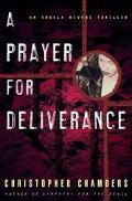 Prayer for Deliverance An Angela Bivens Thriller