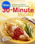 Pillsbury 30-Minute Meals 230 Simple and Flavorful Recipes for Everyday Cooking