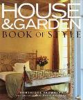 House and Garden Book of Style: The Best of Contemporary Decorating - Dominique Browning - H...